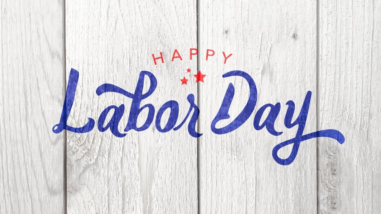 Happy Labor Day 2021 Wishes, Images, Quotes, Greetings on US Labor Day